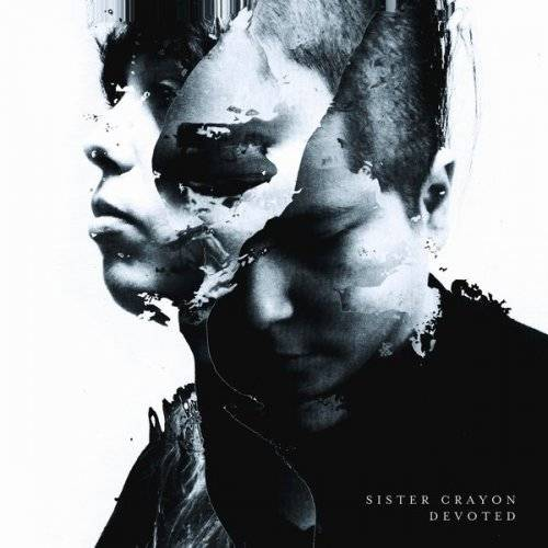 Sister Crayon – Devoted